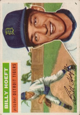 1956 Topps #152 Billy Hoeft