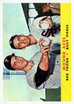 1958 Topps #334 Mound Aces/Bob Friend/Billy Pierce