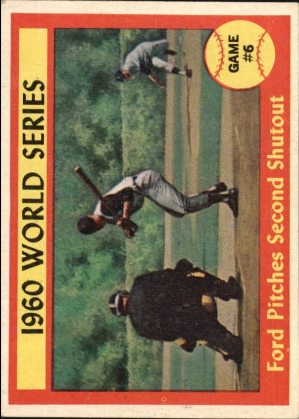 1961 Topps #311 World Series Game 6/Whitey Ford