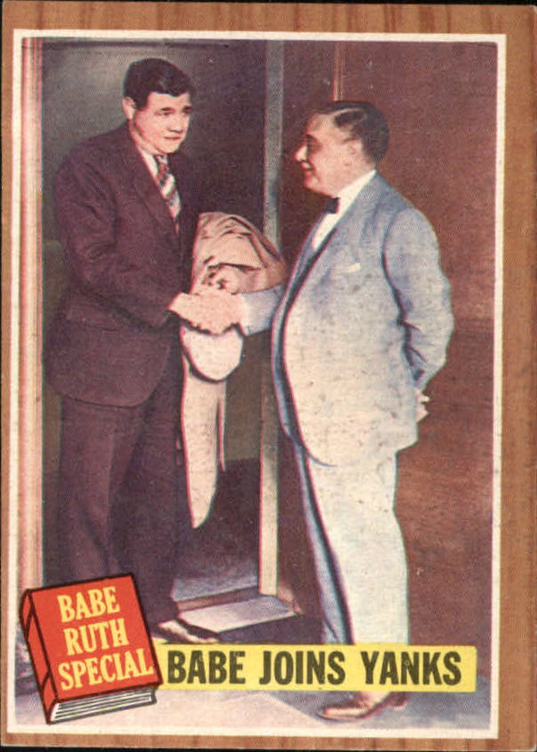 1962 Topps #136 Babe Ruth Special 2/Babe Joins Yanks/Pictured Owner with Jacob Ruppert front image