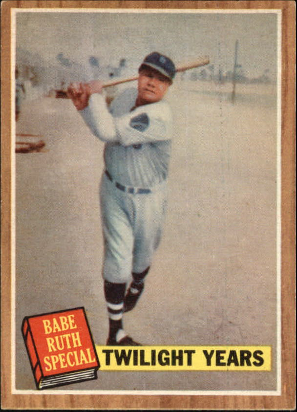 1962 Topps #141 Babe Ruth Special 7/Twilight Years