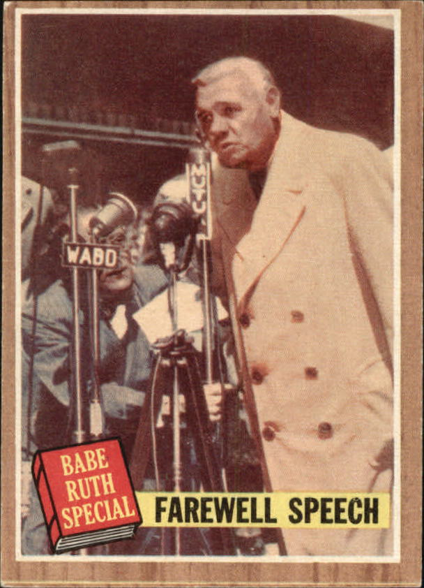1962 Topps #144 Babe Ruth Special 10/Farewell Speech