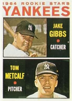 1964 Topps #281 Rookie Stars/Jake Gibbs/Tom Metcalf RC