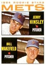 1964 Topps #576 Rookie Stars/Jerry Hinsley RC/Bill Wakefield RC