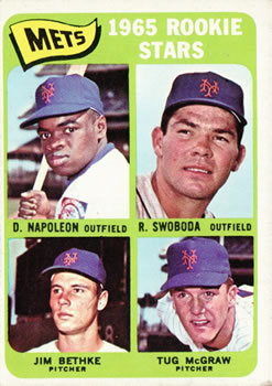 1965 Topps #533 Rookie Stars/Dan Napoleon RC/Ron Swoboda RC/Tug McGraw RC/Jim Bethke RC SP