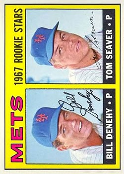1967 Topps #581 Rookie Stars/Bill Denehy RC/Tom Seaver RC