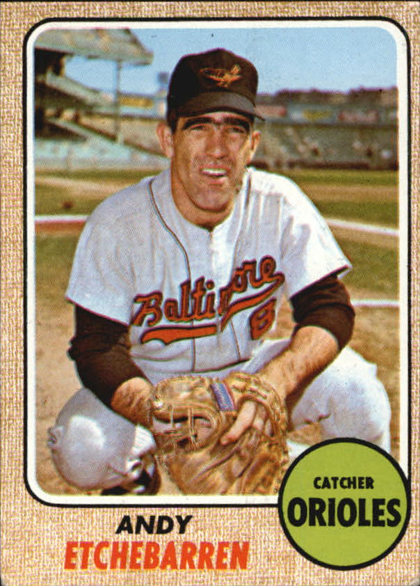 1968 Topps #204 Andy Etchebarren