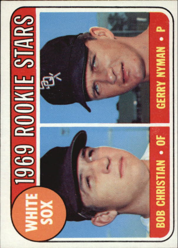 1969 Topps #173 Rookie Stars/Bob Christian RC/Gerry Nyman RC