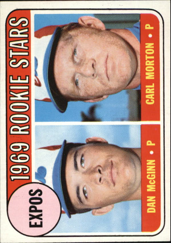 1969 Topps #646 Rookie Stars/Dan McGinn RC/Carl Morton RC