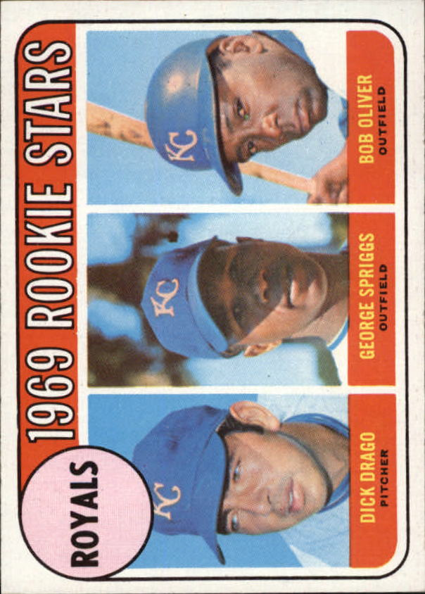 1969 Topps #662 Rookie Stars/Dick Drago RC/George Spriggs/Bob Oliver RC