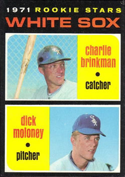 1971 Topps #13 Rookie Stars/Charlie Brinkman RC/Dick Moloney RC