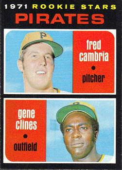 1971 Topps #27 Rookie Stars/Fred Cambria RC/Gene Clines RC