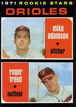 1971 Topps #362 Rookie Stars/Mike Adamson/Roger Freed
