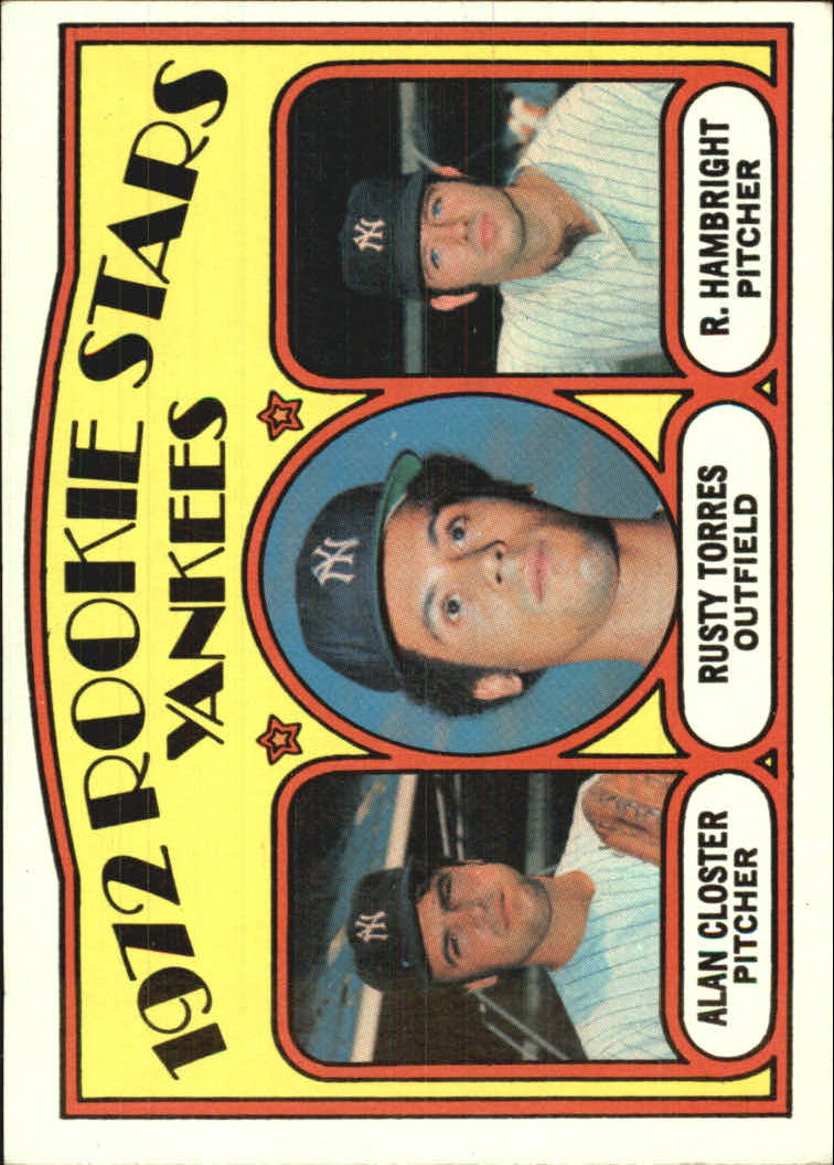 1972 Topps #124 Rookie Stars/Alan Closter/Rusty Torres RC/Roger Hambright RC