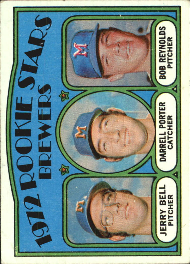 1972 Topps #162 Rookie Stars/Jerry Bell RC/Darrell Porter RC/Bob Reynolds UER/(Porter and Bell/photos switched)
