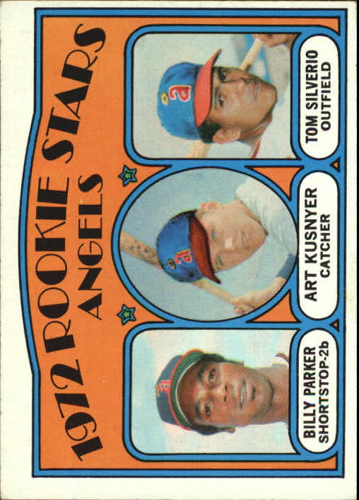 1972 Topps #213 Rookie Stars/Billy Parker RC/Art Kusnyer RC/Tom Silverio RC