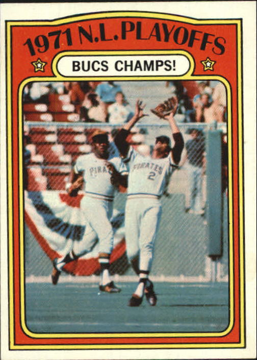 1972 Topps #221 NL Playoffs/Bucs Champs
