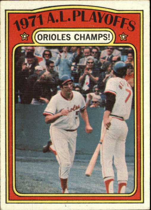 1972 Topps #222 AL Playoffs/Orioles Champs/Brooks Robinson