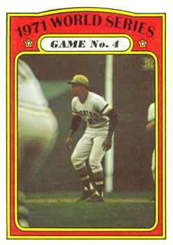 1972 Topps #226 World Series Game 4/Roberto Clemente