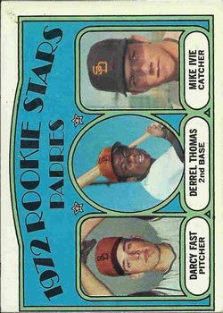 1972 Topps #457 Rookie Stars/Darcy Fast RC/Derrel Thomas RC/Mike Ivie RC