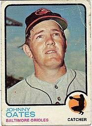 1973 Topps #9 Johnny Oates