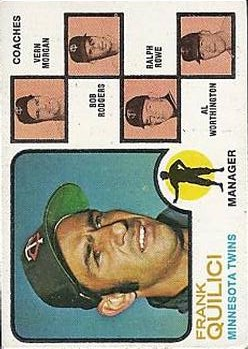 1973 Topps #49A Frank Quilici MG/Vern Morgan CO/Bob Rodgers CO/Ralph Rowe CO/Al Worthington CO (Solid backgrounds)