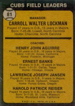 1973 Topps #81B Whitey Lockman MG/Hank Aguirre CO/Ernie Banks CO/Larry Jansen CO/Pete Reiser CO/Natural backgrounds back image