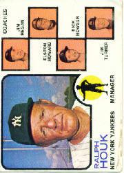 1973 Topps #116A Ralph Houk MG/Jim Hegan CO/Elston Howard CO/Dick Howser CO/Jim Turner CO (Solid backgrounds)