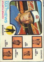 1973 Topps #237A Eddie Mathews MG/Lew Burdette CO (with Right Ear)/Jim Busby CO/Roy Hartsfield CO/Ken Silvestri CO