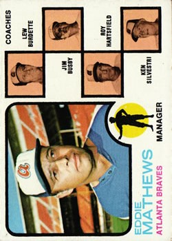 1973 Topps #237B Eddie Mathews MG/Lew Burdette CO (without Right Ear)/Jim Busby CO/Roy Hartsfield CO/Ken Silvestri CO front image