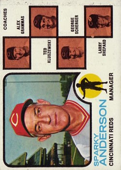 1973 Topps #296 Sparky Anderson MG/Alex Grammas CO/Ted Kluszewski CO/George Scherger CO/Larry Shepard CO