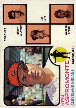 1973 Topps #449A Ken Aspromonte MG/Rocky Colavito CO/Joe Lutz CO/Warren Spahn CO/Spahn's right/ear pointed