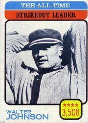 1973 Topps #478 Walter Johnson/All-Time Strikeout Leader