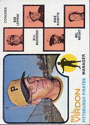 1973 Topps #517A Bill Virdon MG/Don Leppert CO/Bill Mazeroski CO (no Right Ear)/Dave Ricketts CO/Mel Wright CO