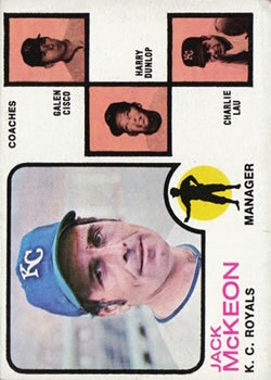 1973 Topps #593 Jack McKeon MG RC/Galen Cisco CO/Harry Dunlop CO/Charlie Lau CO