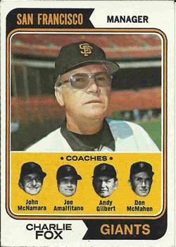 1974 Topps #78 Charlie Fox MG/John McNamara CO/Joe Amalfitano CO/Andy Gilbert CO/Don McMahon CO