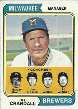 1974 Topps #99 Del Crandall MG/Harvey Kuenn CO/Joe Nossek CO/Jim Walton CO/Al Widmar CO