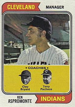 1974 Topps #521 Ken Aspromonte MG/Clay Bryant CO/Tony Pacheco CO