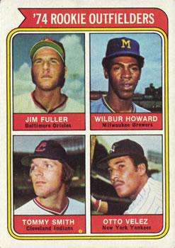 1974 Topps #606 Rookie Outfielders/Jim Fuller RC/Wilbur Howard RC/Tommy Smith RC/Otto Velez RC