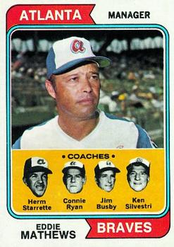 1974 Topps #634 Eddie Mathews MG/Herm Starrette CO/Connie Ryan CO/Jim Busby CO/Ken Silvestri CO front image