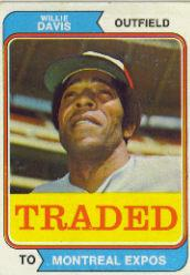 1974 Topps Traded #165T Willie Davis