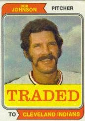 1974 Topps Traded #269T Bob Johnson