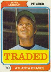 1974 Topps Traded #313T Barry Lersch