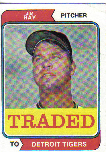 1974 Topps Traded #458T Jim Ray