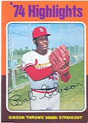 1975 Topps #3 Bob Gibson HL/3000th Strikeout