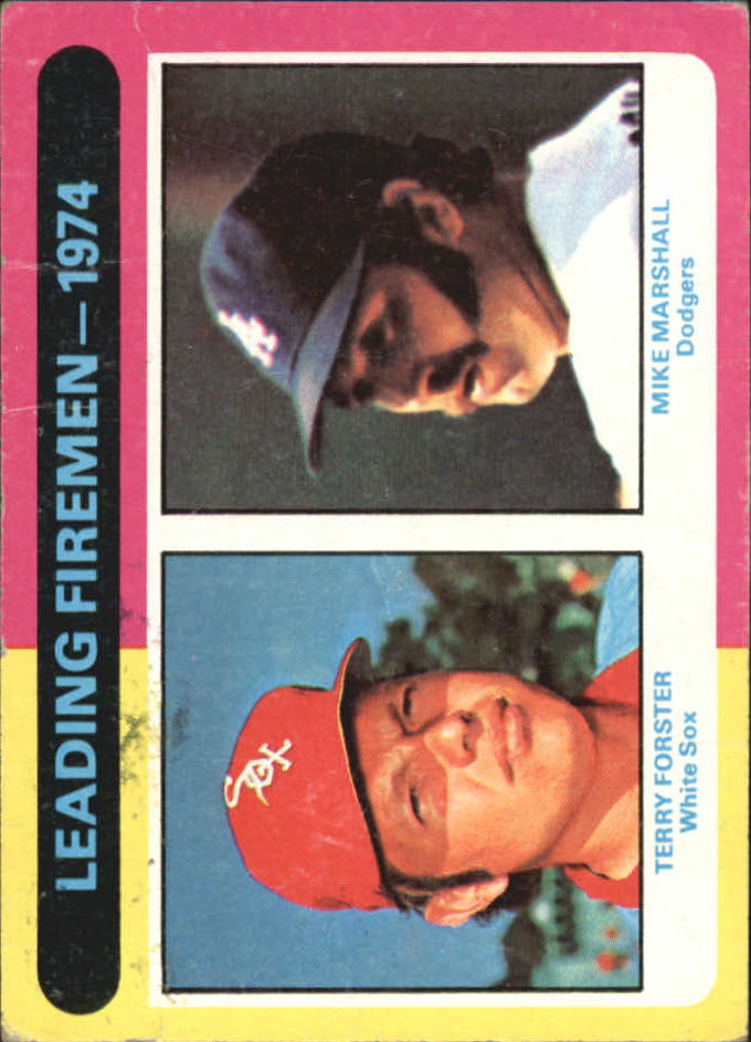 1975 Topps #313 Leading Firemen/Terry Forster/Mike Marshall