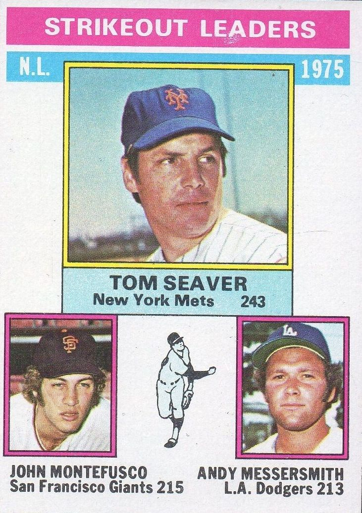 1976 Topps #203 NL Strikeout Leaders/Tom Seaver/John Montefusco/Andy Messersmith