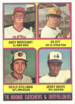 1976 Topps #594 Rookie Catchers and Outfielders/Andy Merchant RC/Ed Ott RC/Royle Stillman RC/Jerry White RC