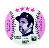 1976 Towne Club Discs #41 Thurman Munson