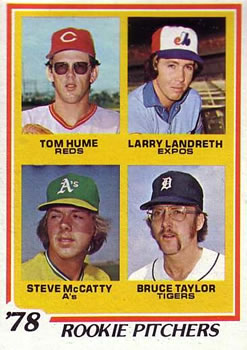 1978 Topps #701 Rookie Pitchers/Tom Hume RC/Larry Landreth RC/Steve McCatty RC/Bruce Taylor
